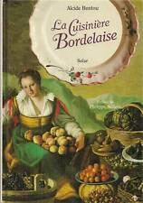 LA CUISINE BORDELAISE / ALCIDE BONTOU