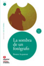 La sombra de un fotografo (Libro + CD) / The Shadow of a Photographer (Leer en e