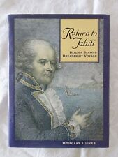 Return to Tahiti: Bligh's Second Breadfruit Voyage by Douglas Oliver | HB/DJ 1st