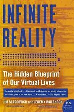 Infinite Reality: The Hidden Blueprint Of Our Virtual Lives (p.S.): By Jim Bl...