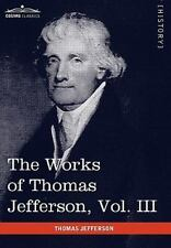 The Works Of Thomas Jefferson, Vol. Iii (in 12 Volumes): Notes On Virginia I,...