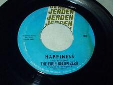 THE FOUR BELOW ZERO Happiness/Getting Thru To You 45 Jerden Garage Psych Sixties