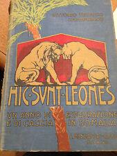1930 VITTORIO TEDESCO ZAMMARANO - HIC SUNT LEONES - 1 ANNO DI CACCIA IN SOMALIA