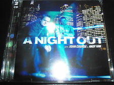A Night Out Mixed By John Course & Andy Van 2 CD ( Vicious Vinyl Records)