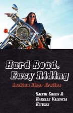Hard Road, Easy Riding: Lesbian Biker Erotica, , Very Good, Perfect Paperback