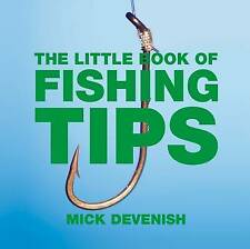 The Little Book of Fishing Tips (Little Tips Books), 1904573665, New Book