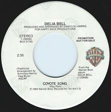 DELIA BELL Coyote Song ((**NEW UNPLAYED 45 DJ**)) from 1983