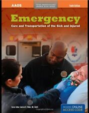 Emergency Care And Transportation Of The Sick And Injured (Orange Book Series…
