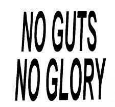 No Guts No Glory Decal - Window Car RV ATV Hunting Outdoor Sticker Vinyl Decal
