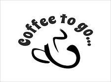 """Aufkleber Kaffee Bäckerei Kiosk """"Coffee to go..."""" Schaufenster Werbung (Bogen)"""