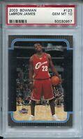 2003 Bowman Basketball #123 Lebron James Rookie Card RC Graded PSA Gem Mint 10