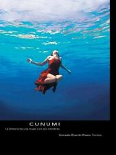 Cunumi : La Historia de una Mujer con Seis Nombres by Gonzalo Ricardo Rivero...