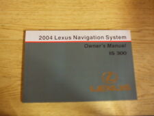 2004 LEXUS IS300 Navigation System owners Manual Manuals OEM