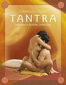 Tantra - die hohe Schule der Sexualiät. Eine praktische ... | Buch | Zustand gut