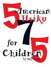 American Haiku for Children by Miss Krissy (2015, Paperback)