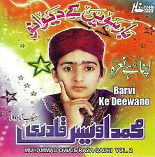 MUHAMMAD OWAIS RAZA QADRI - BARVI KE DEEWANO VOL 2 - NEW NAAT CD - FREE UK POST