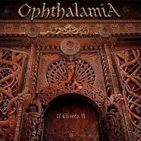 Ophthalamia - II Elishia II (NEW 2CD)
