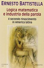 Mathematical logic and industry word. the second renaissance in America L