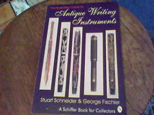 The Illustrated Guide to Antique Writing Instruments by Stuart Schneider wb7