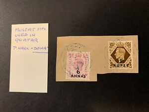 "Oman / Qatar - KGVI Muscat Stamps used in Qatar ""Doha cds"" (01/10)"