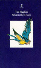 Collected Animal Poems: v. 2: What is the Truth? by Ted Hughes (Paperback, 1995)