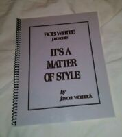 BOB WHITE SIGNED CARD COIN MAGIC BOOK IT'S A MATTER OF STYLE Ed Marlo Dai Vernon