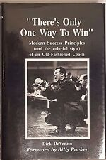 There's Only One Way To Win Modern Success Principles Dick DeVenzio Book