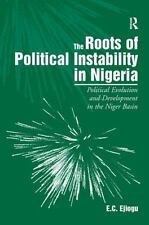 The Roots of Political Instability in Nigeria: Political Evolution and Developme