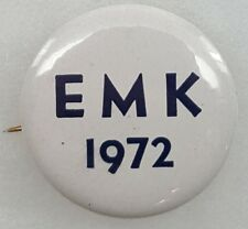 1972 EMK Edward Kennedy for President Campaign Button