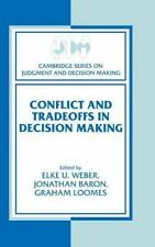 Conflict And Tradeoffs In Decision Making (cambridge Series On Judgment And D...