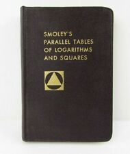 Smoleys Parallel Tables of Logarithms and Squares 1968 by C.K. Smoley