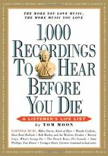 1000 Recordings to Hear Before You Die (1,000... Before You Die Books),Tom Moon