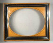 JOLI CADRE XIXe VUE OVALE feuillure  : 35,5 x 46,5 cm