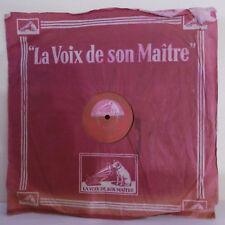 78 tours 30cm Disque Jacques THIBAUD Violon DANSE ESPAGNOLE - GRAMOPHONE 1113