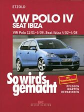 REPARATURANLEITUNG SO WIRD´S WIRDS GEMACHT 129 VW POLO IV SEAT IBIZA CORDOBA
