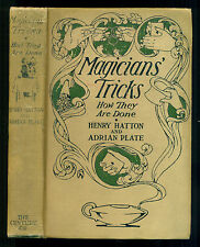 Magicians' Tricks: How They Are Done -- Henry Hatton and Adrian Plate, 1917