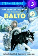 The Bravest Dog Ever: The True Story of Balto (Step-Into-Reading) by Natalie Sta