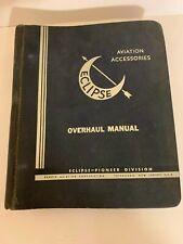 Eclipse Aviation Accessories Bendix Aviation Overhaul Manual 1944