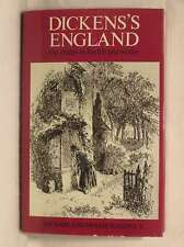 DICKENS ENGLAND: THE PLACES IN HIS LIFE AND WORKS., Hardwick, Michael & Molly.,