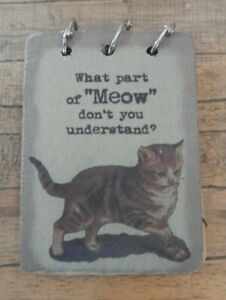 Fabric note pad notebook Cat What part of MEOW don't you understand UK SELLER