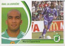 185 MARIO ESPARTERO FRANCE RAAL LA LOUVIERE STICKER FOOTBALL 2005 PANINI