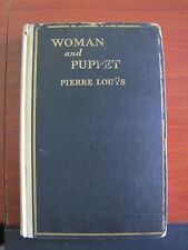 Woman and Puppet by Pierre Louys - 1930 HC of 2500 edition- Great Illust- Risque