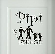 Pipi Lounge Wandtattoo Familie Badezimmer Türaufkleber Schmetterling Sprüche 5c