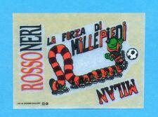 MILAN NELLA STORIA-Ed.MASTER 91-Figurina/TRASFERELLO -LA FORZA DI MILLEPIEDI-NEW