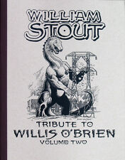 WILLIAM STOUT: TRIBUTE TO WILLIS O'BRIEN: VOL 2 King Kong ART BOOK Ltd Ed SIGNED