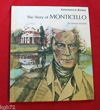 Cornerstones Of Freedom : The Story of Monticello Hardcover 1970 Norman Richards