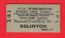 Irish Ticket ~ UTA 3rd Cl Excess Fare: Belfast York Rd to Eglinton (Closed 1973)