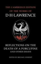 Reflections on the Death of a Porcupine and Other Essays by D. H. Lawrence.