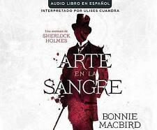 Arte En La Sangre (Art in the Blood) by Bonnie Macbird (CD-Audio, 2016)