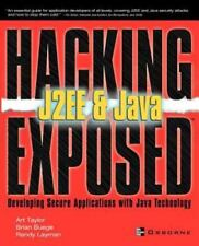 Hacking Exposed Ser.: Hacking Exposed : J2EE by Art Taylor, Brian Buege and...